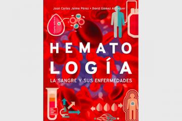 Hematología: La sangre y sus enfermedades