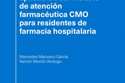 Aprendizaje y aplicación del modelo de atención farmacéutica CMO para residentes de farmacia hospitalaria