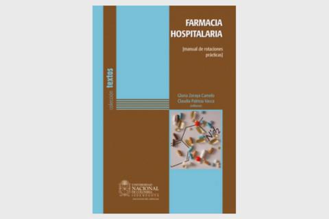 Farmacia Hospitalaria (Manual de Rotaciones Prácticas)