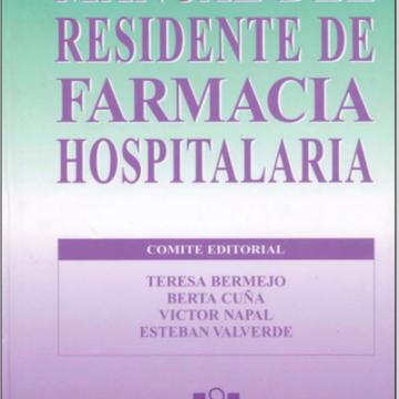 Manual del Residente De Farmacia Hospitalaria