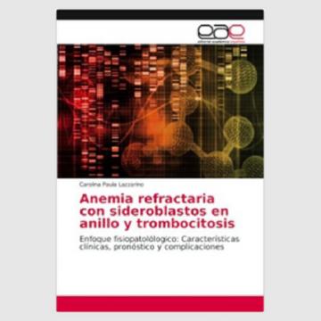 Anemia refractaria con sideroblastos en anillo y trombocitosis