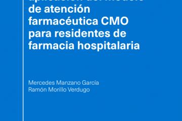 Aprendizaje y aplicación del modelo de atención farmacéutica CMO para residentes de farmacia…