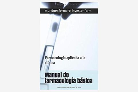 Manual de farmacología básica: Farmacología aplicada a la clínica