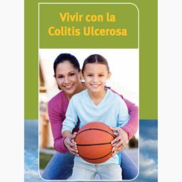 Vivir con Colitis Ulcerosa. Documento de la Crohn & Colitis…