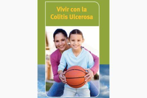 Vivir con Colitis Ulcerosa. Documento de la Crohn & Colitis Foundation of America