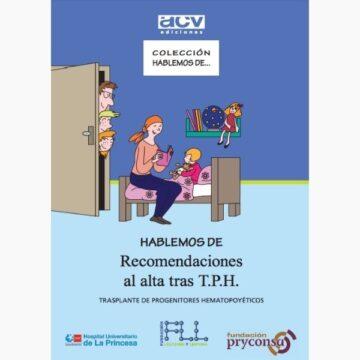 Hablemos de Recomendaciones al alta tras TRASPLANTE DE PROGENITORES HEMATOPOYÉTICOS