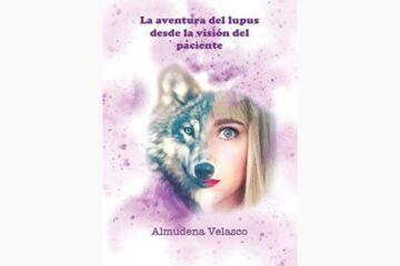 Libro: La aventura del lupus desde la visión del paciente. De Almudena Velasco