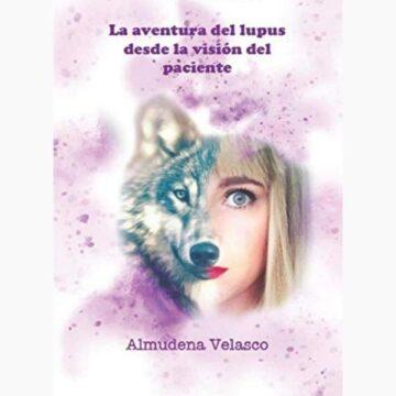 Libro: La aventura del lupus desde la visión del paciente.…